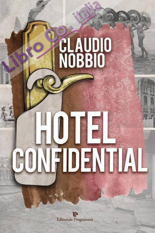 Hotel confidential.