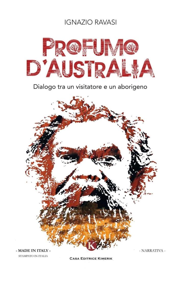 Profumo d'Australia. Dialogo tra un visitatore e un aborigeno.