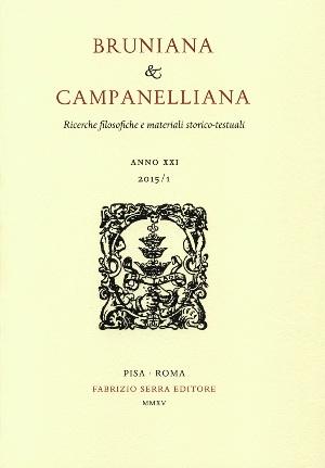 Bruniana & Campanelliana. Ricerche Filosofiche e Materiali Storico-Testuali. XXII. 1. 2016.