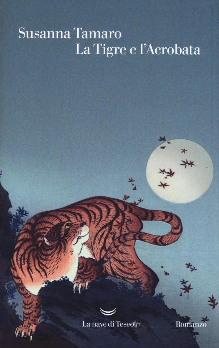 La tigre e l'acrobata.