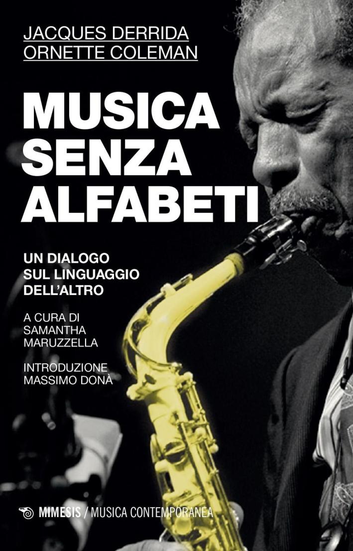 Musica senza alfabeti. Notazioni sulla
