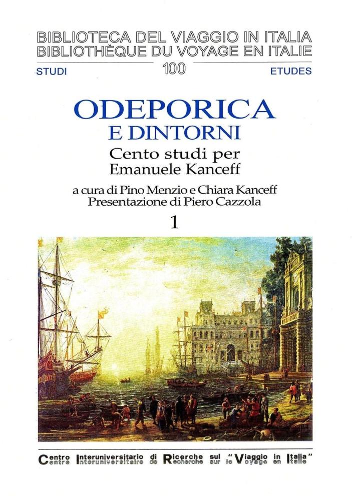 Odeporica e dintorni. Cento studi per Emanuele Kanceff. Ediz. italiana e francese