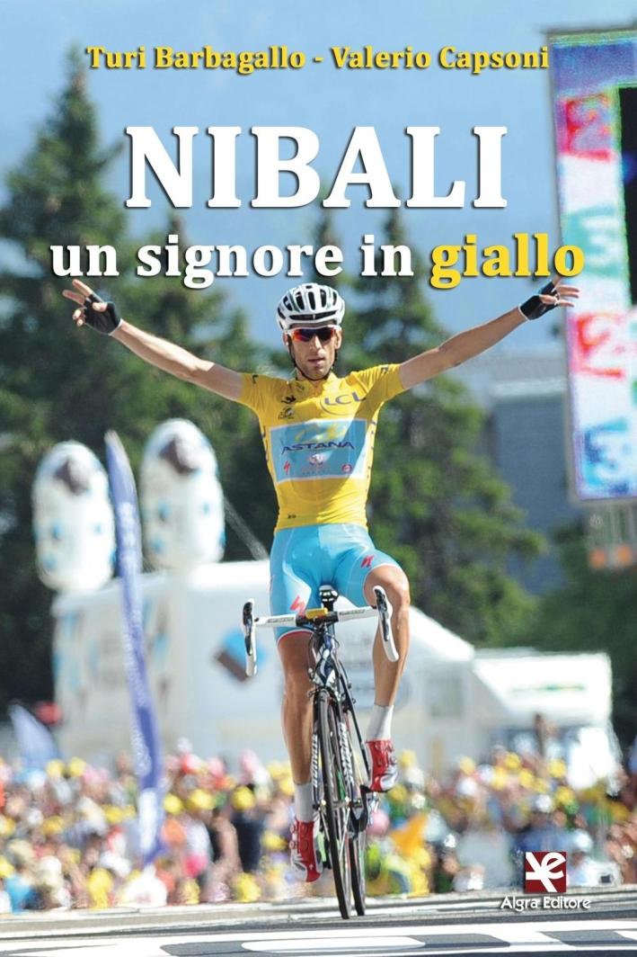Nibali. Un signore in giallo.