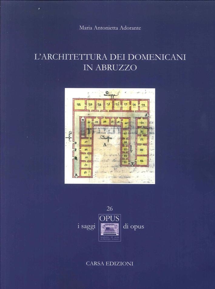 L'Architettura dei Domenicani in Abruzzo.