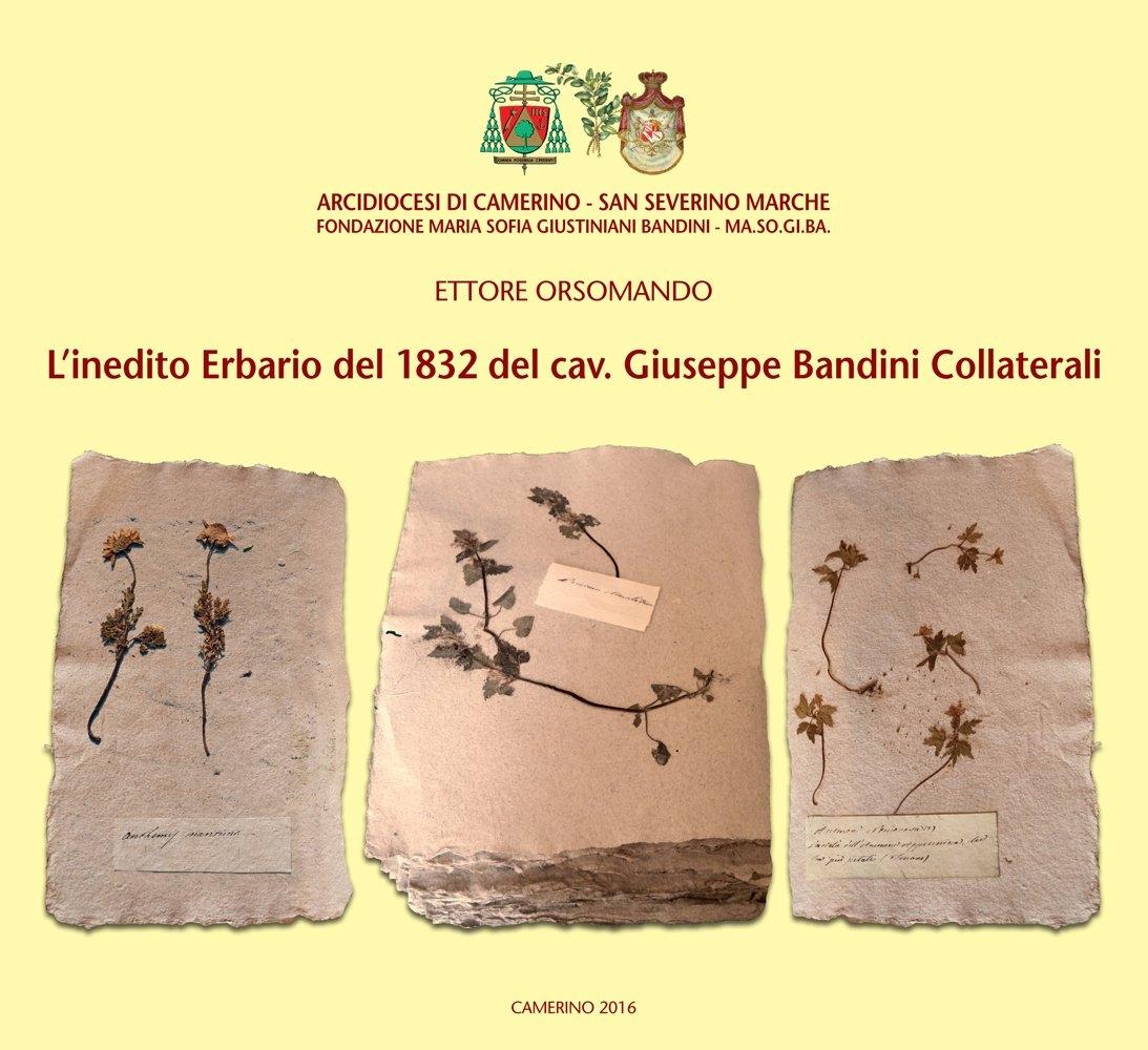L'inedito erbario del 1832 del cav. Giuseppe Bandini Collaterali.