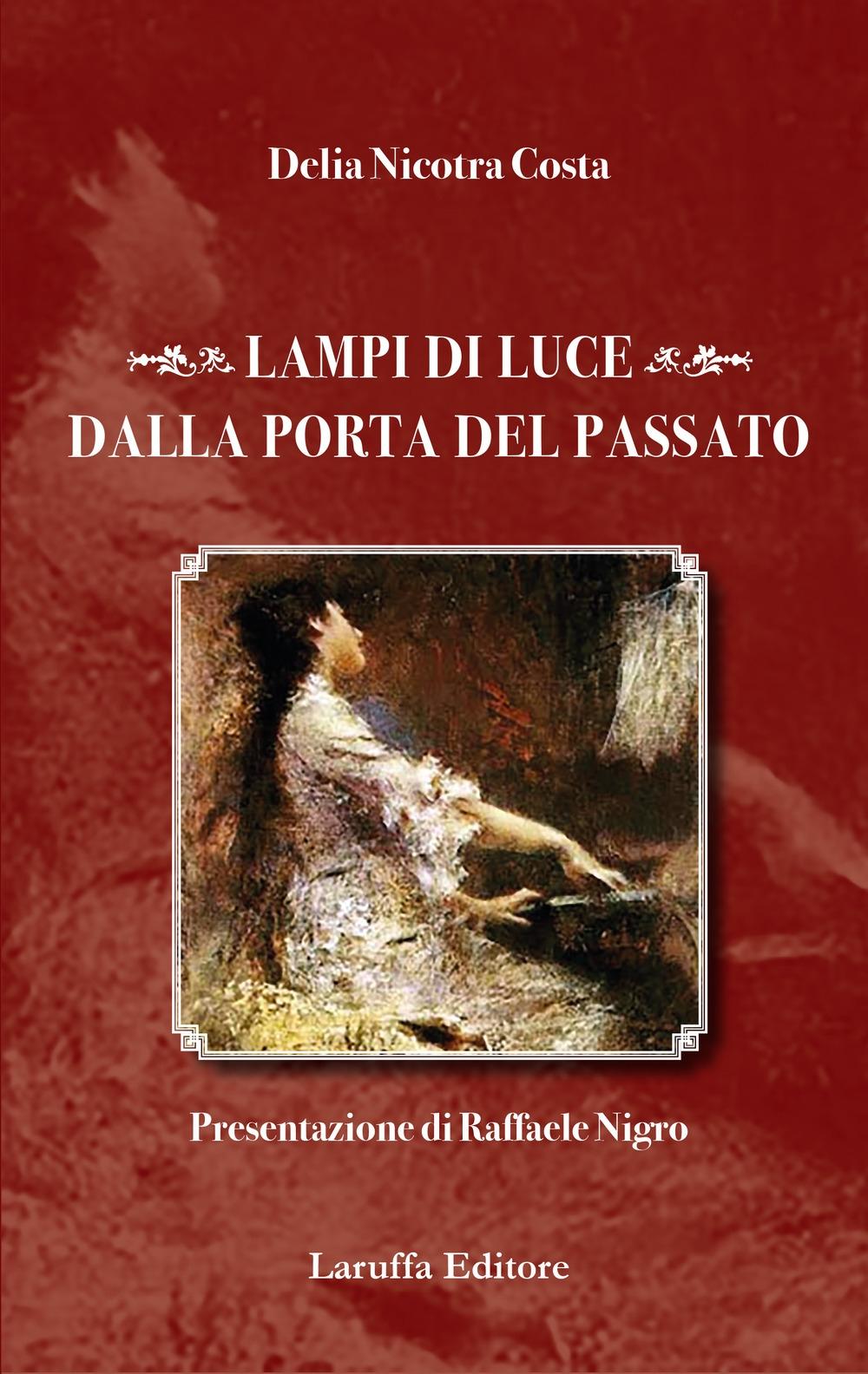 Lampi di Luce dalla Porta del Passato.