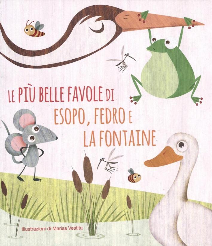 Le più belle favole di Esopo, Fedro e La Fontaine.