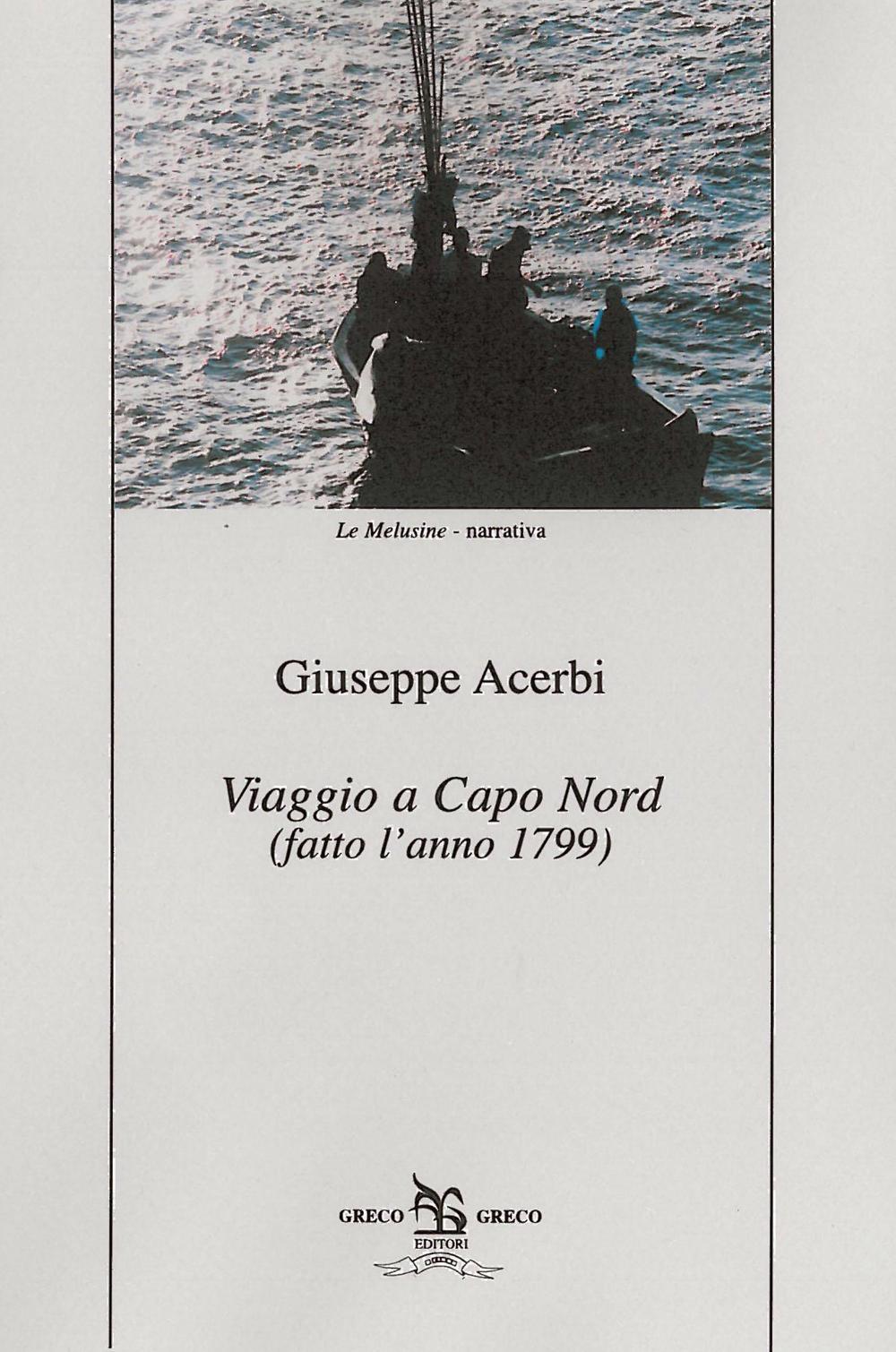 Viaggio a Capo Nord (fatto l'anno 1799).
