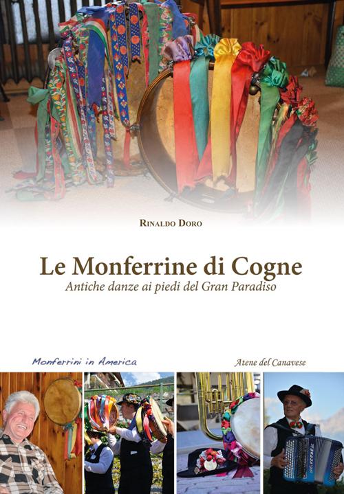 Le monferrine di Cogne. Antiche danze ai piedi del Gran Paradiso. Con CD Audio.