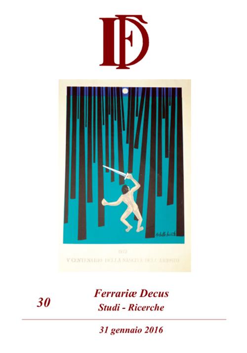 Ferrariae decus. Studi-ricerche (2016). Vol. 30