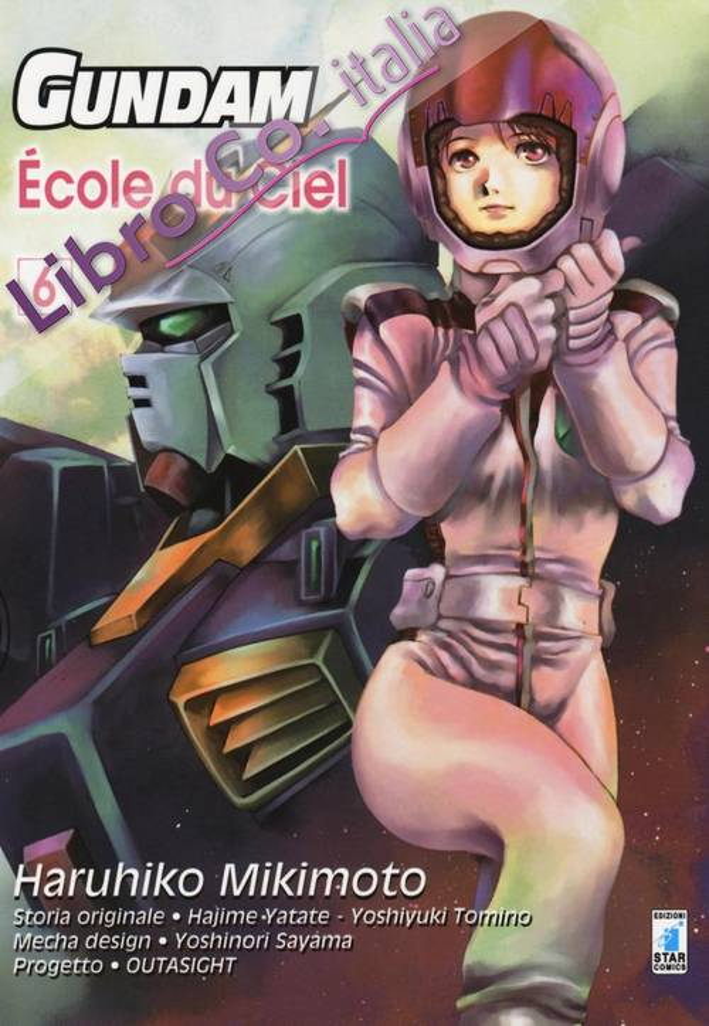 Gundam école du ciel. Vol. 6.