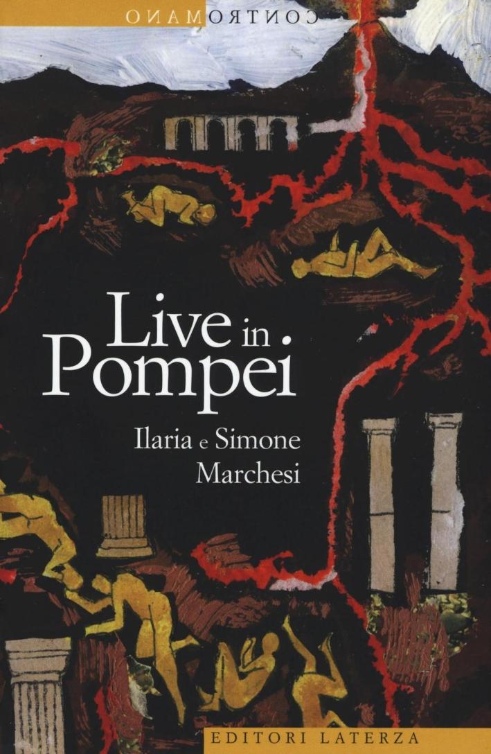 Live in Pompei.