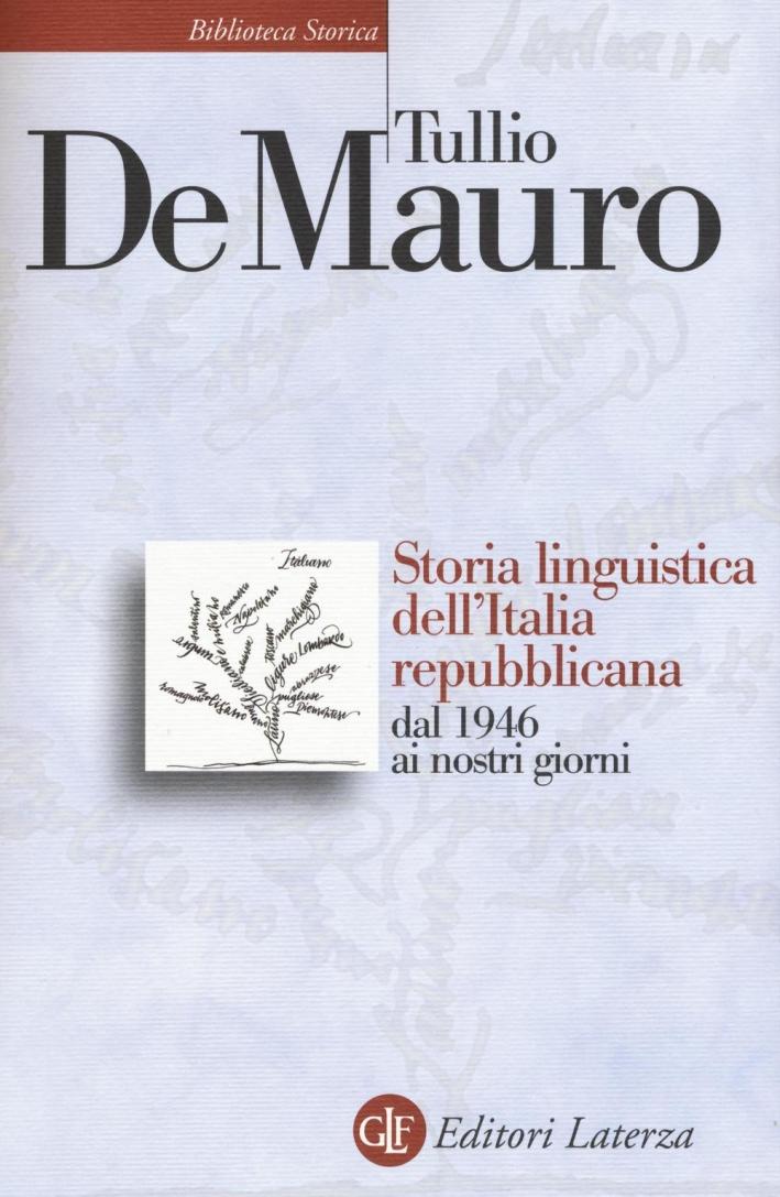 Storia linguistica dell'Italia repubblicana dal 1946 ai nostri giorni.