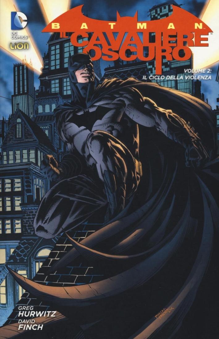 Il ciclo della violenza. Batman il cavaliere oscuro. Vol. 2