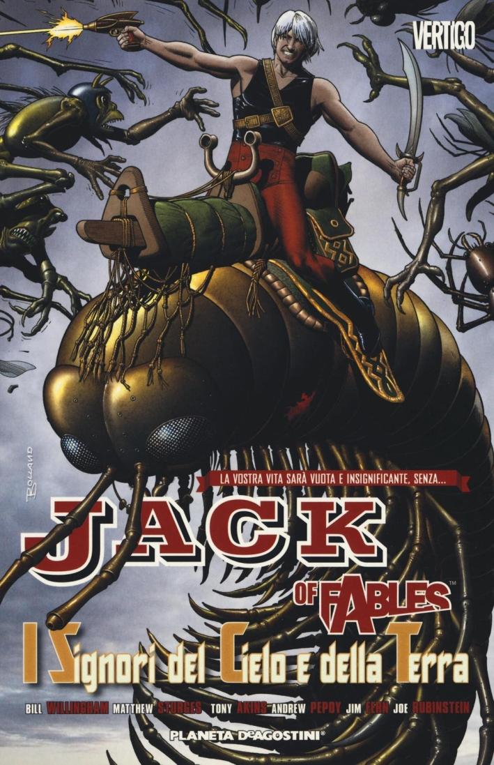 I signori del cielo e della terra. Jack of fables. Vol. 8.