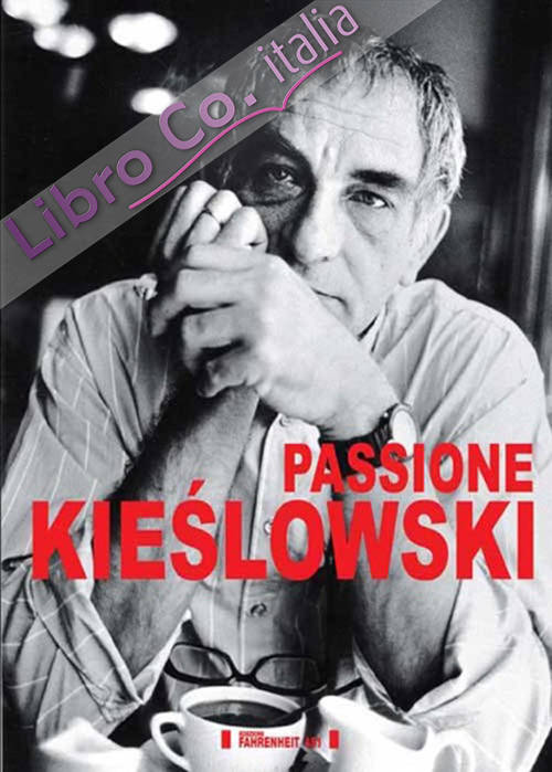 Passione Kieslowski.