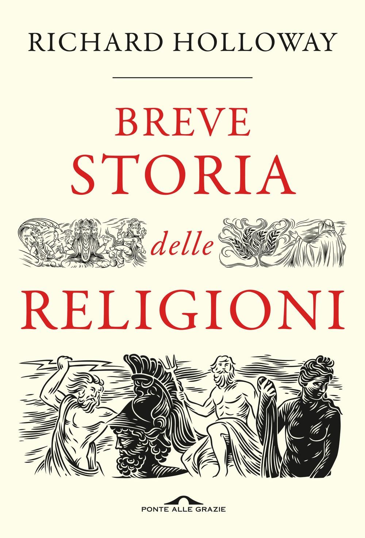 Breve storia delle religioni.