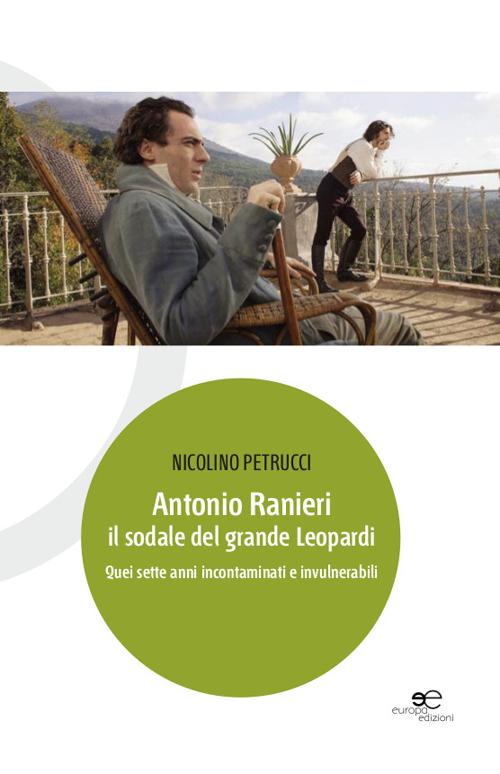 Antonio Ranieri il sodale del grande Leopardi.