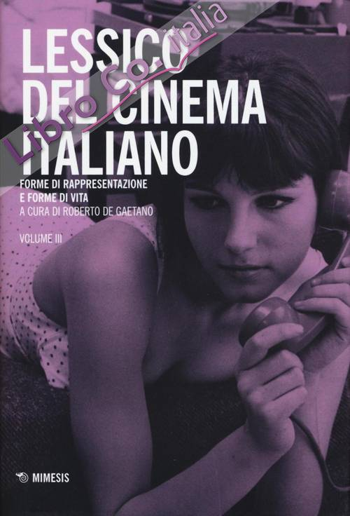 Lessico del cinema italiano. Vol. 3