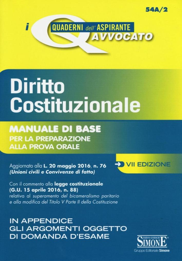 Diritto costituzionale. Manuale di base per la preparazione alla prova orale.