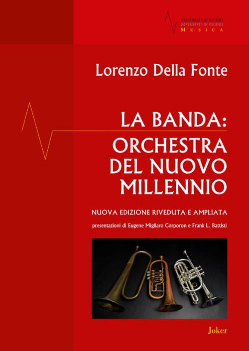 La banda: orchestra del nuovo millennio.