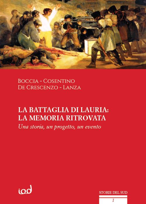 La battaglia di Lauria: la memoria ritrovata. Una storia, un progetto, un evento