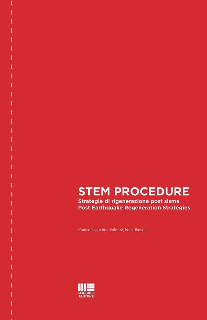 STEM procedure. Strategie di rigenerazione post sisma. Post earthquake regeneration strategies.