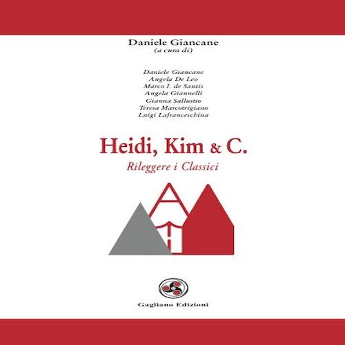 Heidi, Kim & C. Rileggere i classici
