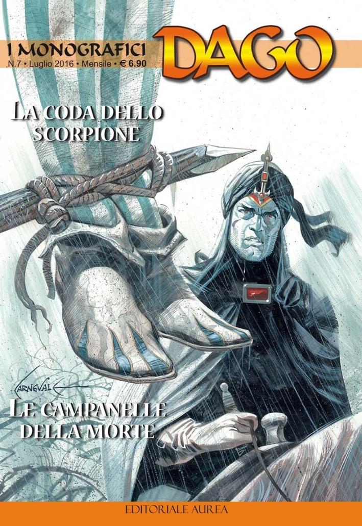 La coda dello scorpioneLe campanelle della morte. I monografici Dago. Vol. 7.