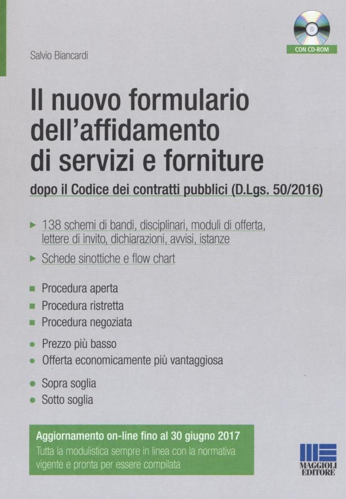 Il nuovo formulario dell'affidamento di servizi e forniture. Con CD-ROM