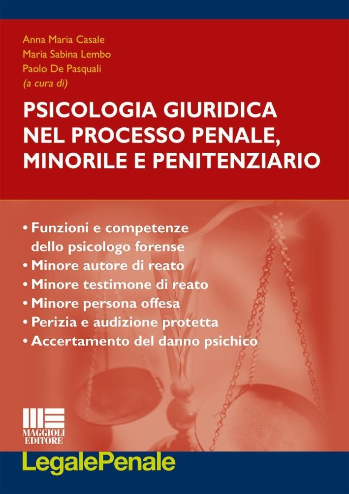 Psicologia giuridica nel proceso penale, minorile e penitenziario