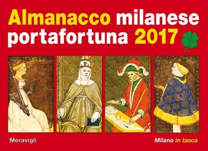 Almanacco milanese portafortuna 2017