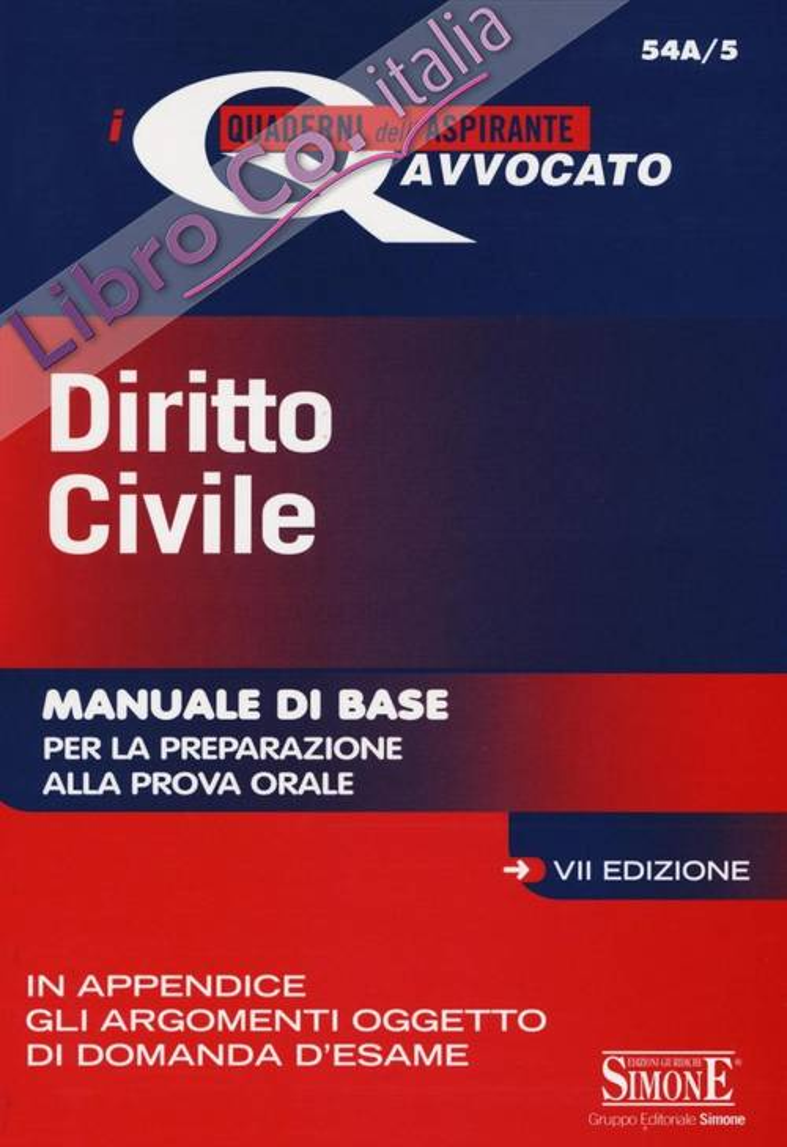 Diritto civile. Manuale di base per la preparazione alla prova orale