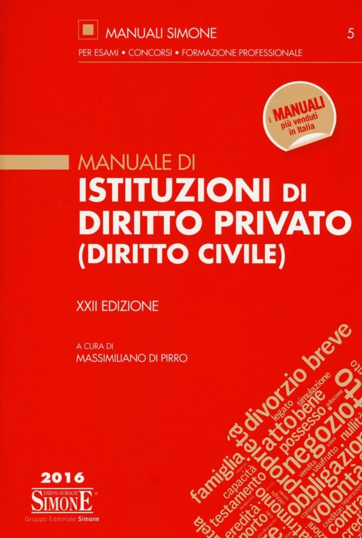 Manuale di istituzioni di diritto privato (diritto civile).