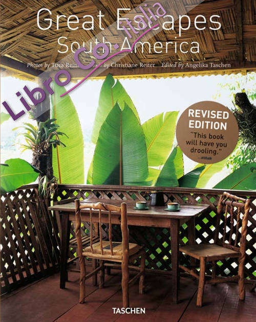 Great escapes South America. Ediz. inglese, francese e tedesca