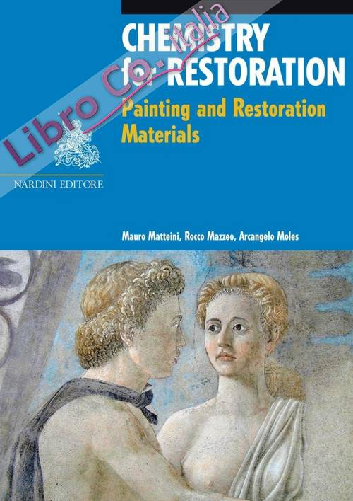 Chemistry of Restoration. Painting and Restoration Materials