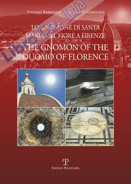 The Gnomon of the Dome of Florence.