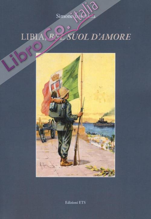 Libia, «bel suol d'amore»