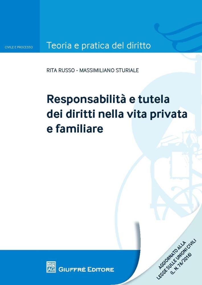 Responsabilità e tutela dei diritti nella vita privata e familiare.