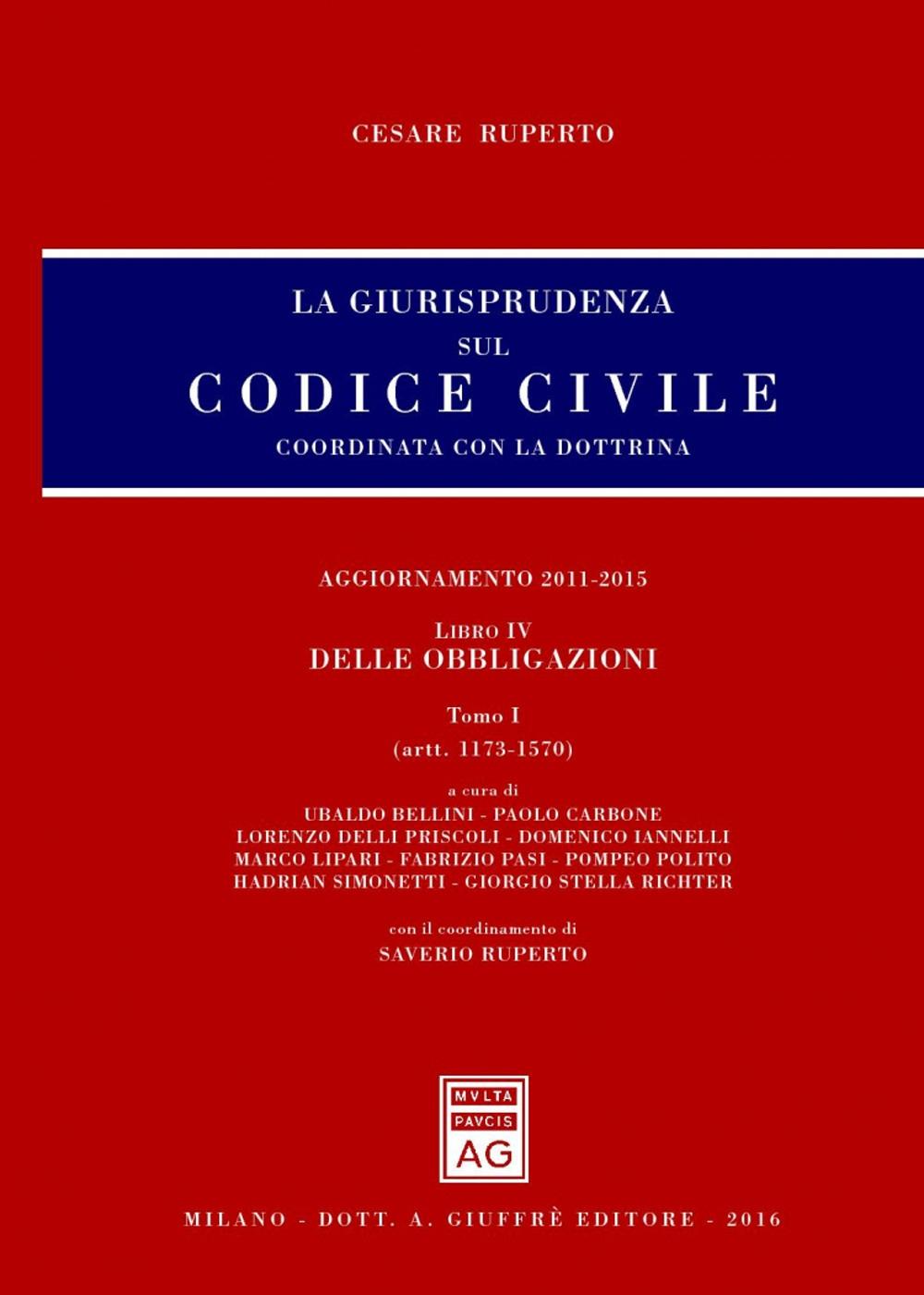La giurisprudenza sul codice civile. Coordinata con la dottrina. Vol. 5: Artt. 1173-2058.