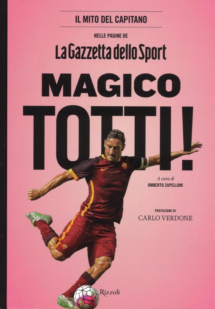 Magico Totti! nelle pagine de