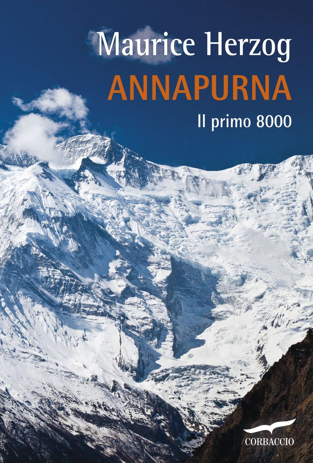 Annapurna. Il primo 8000.