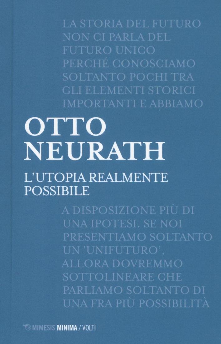 L'utopia realmente possibile.
