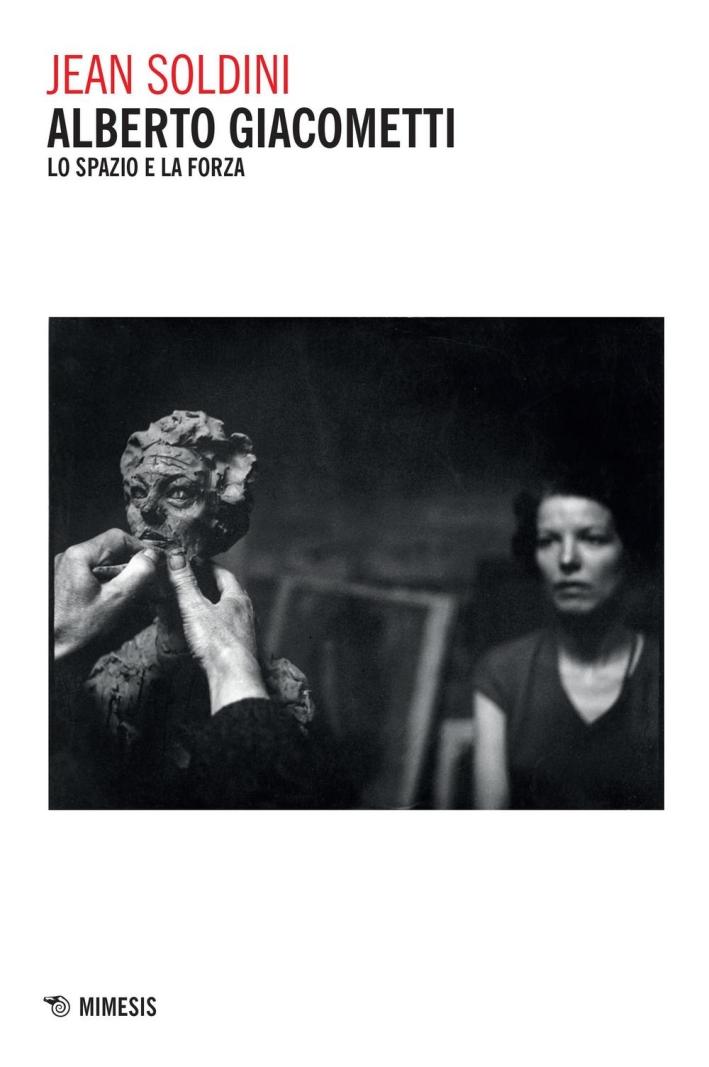 Alberto Giacometti. Lo spazio e la forza.