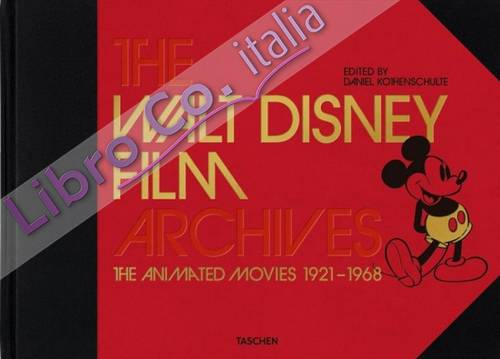 The Walt Disney archives. Vol. 1: The Animated Movies 1921-1968.