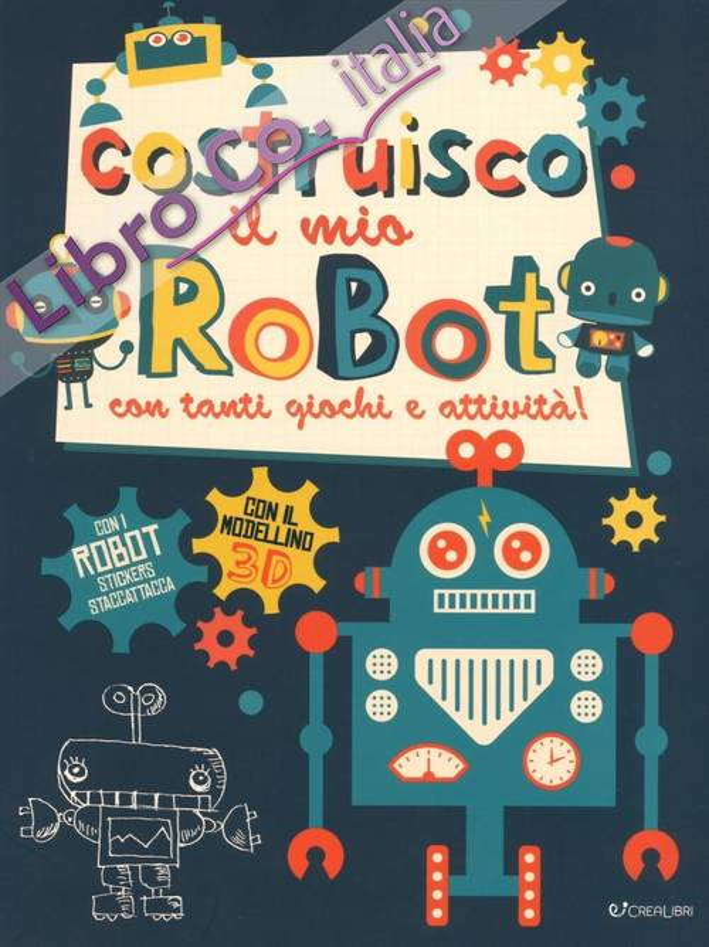 Costruisco il mio robot.