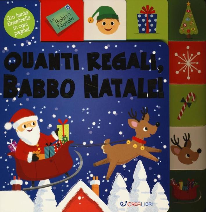 Quanti regali, Babbo Natale! Ediz. a colori