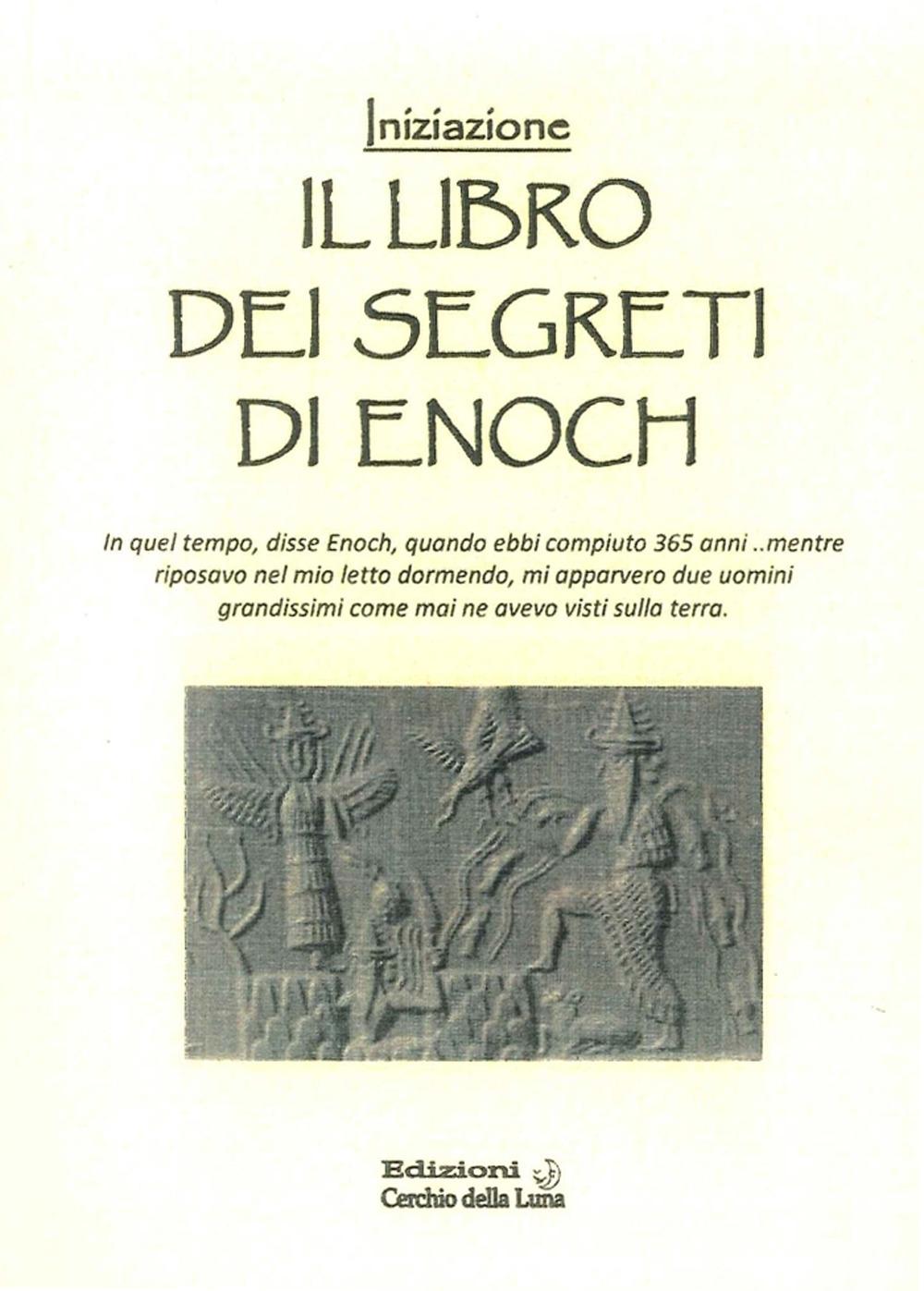 Il Libro dei Segreti di Enoch. Iniziazione.