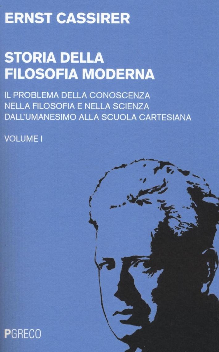Storia della filosofia moderna. Vol. 1.