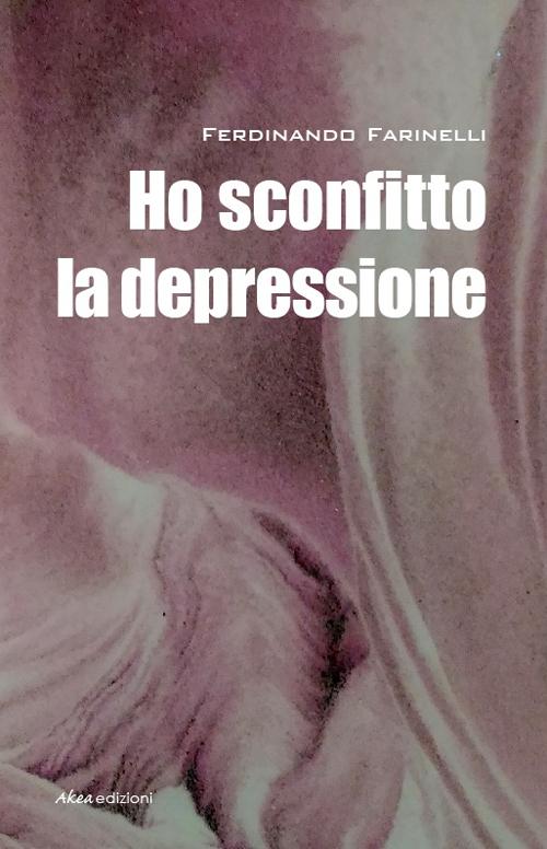 Ho sconfitto la depressione.